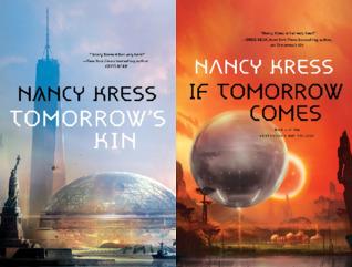 Yesterday's Kin Trilogy: Tomorrow's Kin / If Tomorrow Comes
