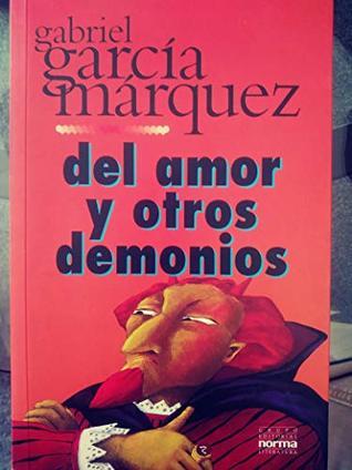 Del Amor u Otros Demonios
