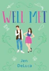 Well Met Book by Jen DeLuca