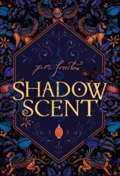Shadowscent (Shadowscent #1)