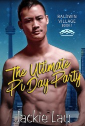 The Ultimate Pi Day Party (Baldwin Village, #1) Book