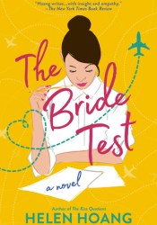 The Bride Test Book by Helen Hoang