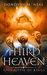 The Third Heaven: Apocalypse of Kings