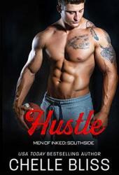 Hustle (Men of Inked: Southside, #4) Book