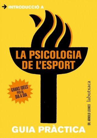 La psicologia de l'esport (LB Book 902) (Catalan Edition)