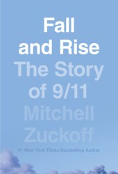 Fall and Rise: The Story of 9/11 Book