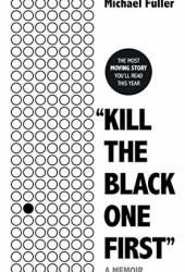 ″Kill The Black One First″ Book