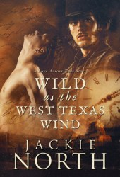 Wild as the West Texas Wind (Love Across Time #3) Book