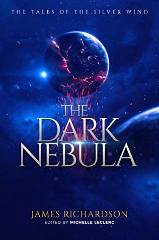 The Tales of the Silver Wind: The Dark Nebula