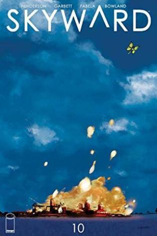Skyward #10 PDF Book by Joe     Henderson, Antonio Fabela, Lee Garbett PDF ePub