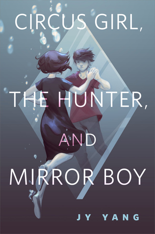 Circus Girl, The Hunter, and Mirror Boy