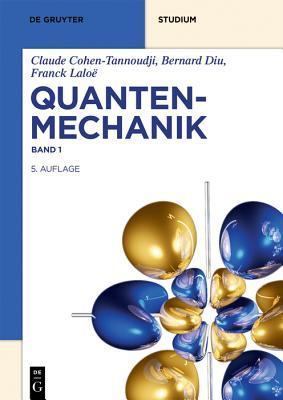 Quantenmechanik: Band 1