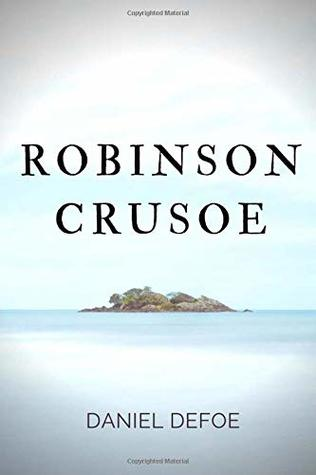 Robinson Crusoe: A novel by Daniel Defoe about a castaway who spends 28 years on a remote tropical desert island encountering cannibals, captives, and mutineers before being rescued