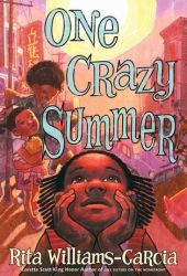 One Crazy Summer (Gaither Sisters, #1) Book