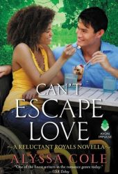 Can't Escape Love (Reluctant Royals, #2.6) Book