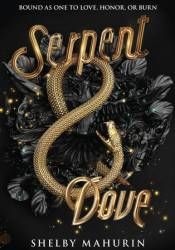 Serpent & Dove (Serpent & Dove, #1) Book by Shelby Mahurin