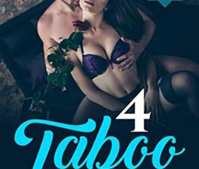 4 Taboo Gangbang And Bdsm Erotica Stories That Will Make You Cum Begging For More