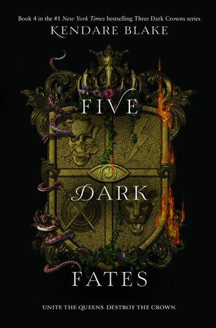 Five Dark Fates (Three Dark Crowns, #4)
