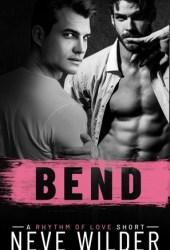 Bend (Rhythm of Love, #1.5) Book