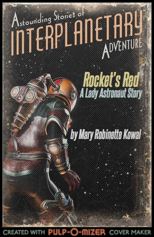 Rocket's Red (Lady Astronaut #4.4)