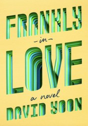 Frankly in Love Book by David Yoon