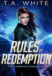 Rules of Redemption (The Firebird Chronicles, #1) Book
