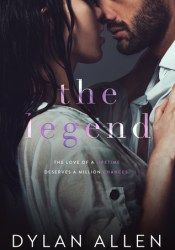 The Legend (Rivers Wilde, #2) Book by Dylan  Allen