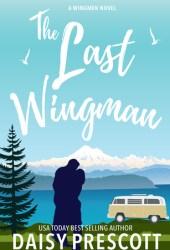 The Last Wingman (Wingmen, #6) Book
