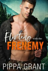Flirting with the Frenemy (Bro Code, #1) Book