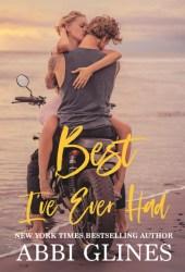 Best I've Ever Had (Sea Breeze Meets Rosemary Beach, #3) Book