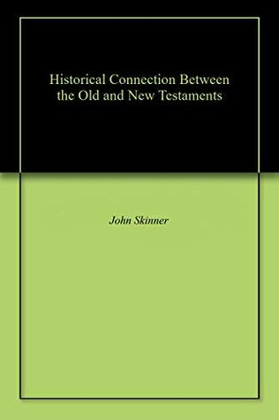 Historical Connection Between the Old and New Testaments