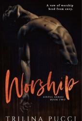 Worship (Sinful, #2) Book