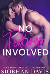 No Feelings Involved Book