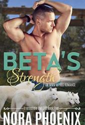 Beta's Strength (Irresistible Omegas, #5) Book