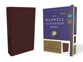 NIV, Maxwell Leadership Bible, 3rd Edition, Premium Bonded Leather, Burgundy, Comfort Print: Holy Bible, New International Version