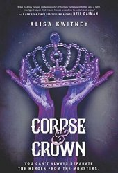 Corpse & Crown (Cadaver & Queen #2) Book