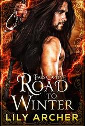 Road to Winter (Fae's Captive, #2) Book
