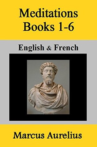 Meditations Books 1-6: English & French