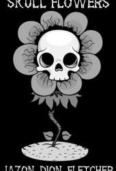 Skull Flowers Book