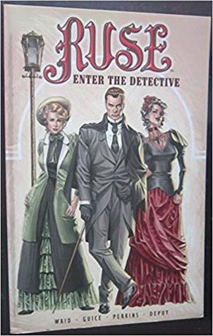Ruse, Vol. 1: Enter the Detective