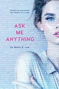 Single Sundays: Ask Me Anything by Molly E Lee