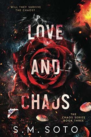 Recensie: Love and Chaos van S.M. Soto