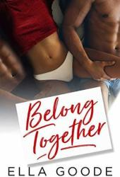Belong Together (Three of Us, #2) Book