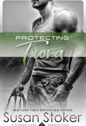 Protecting Fiona (SEAL of Protection, #3) Book