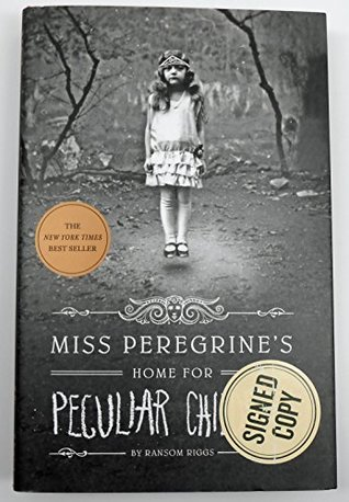 Miss Peregrine's Home for Peculiar Chidren - signed edition