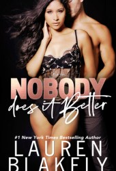 Nobody Does It Better (Lucky in Love, #3) Book