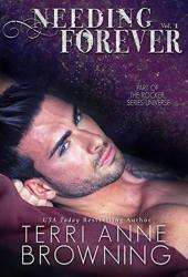 Needing Forever Volume #1 Book