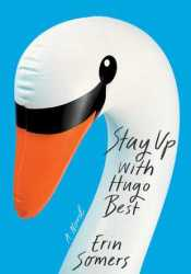 Stay Up with Hugo Best Book by Erin Somers