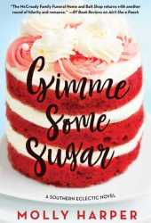 Gimme Some Sugar (Southern Eclectic, #3) Book