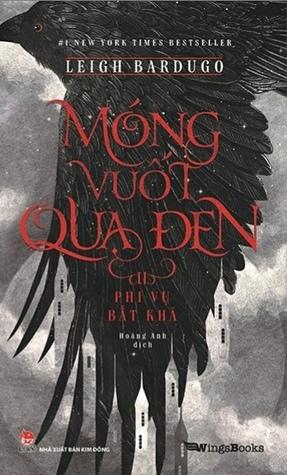 Móng Vuốt Quạ Đen II - Phi Vụ Bất Khả (Six of Crows, #1.2)